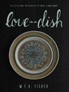 Love in a Dish ...and Other Culinary Delights (eBook)